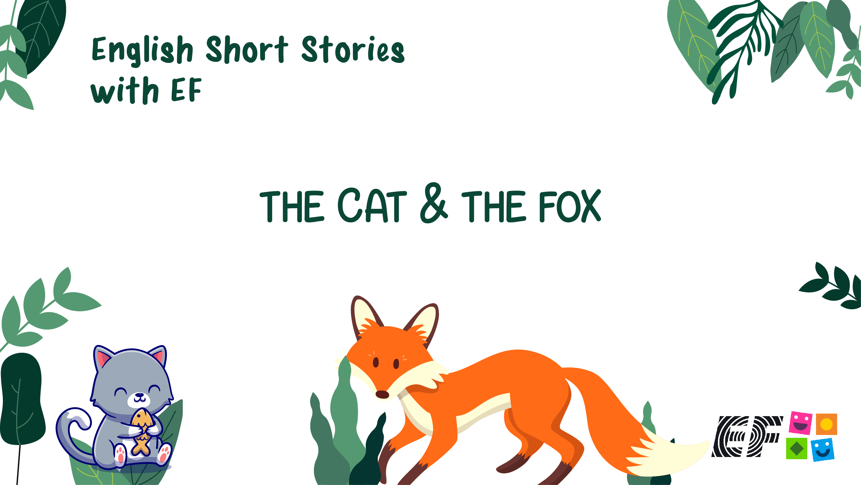 English Short Stories - The Cat and The Fox